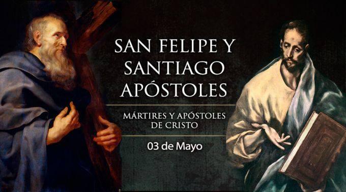 3 de mayo: San Felipe y Santiago