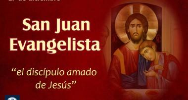 27 de diciembre: San Juan Evangelista
