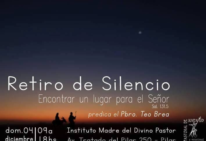 4 de diciembre: Retiro de Silencio en Pilar