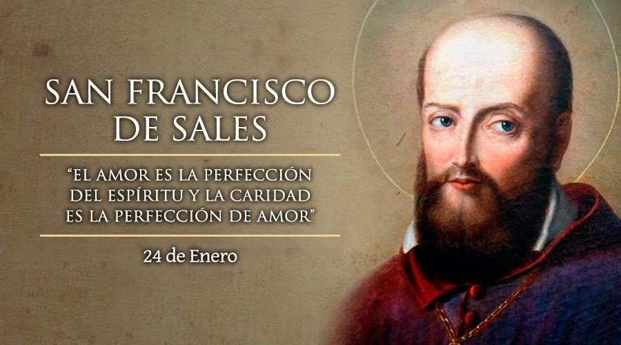 San Francisco de Sales: 24 de enero
