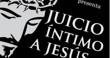 """Sábado 8 de abril 20 hs : """"Juicio Intimo a Jesus"""" Obra a beneficio: obras Pquia. Ntra. Sra. del Pilar"""