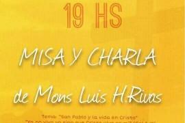 Martes 11 de abril 19 hs: Misa y Charla Mons. Luis Rivas. Catedral Santa Florentina