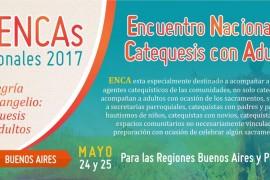 Encuentro Nacional de Catequesis con Adultos 24 y 25 de mayo. Región Platense y Buenos Aires.