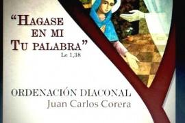 Ordenación Diaconal: Juan Carlos Corera. Sábado 5 de agosto