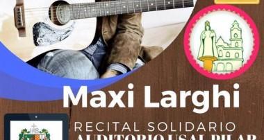 Recital de Maxi Largui: Sábado 5 de agosto 18 hs Parroquia Ntra Pilar