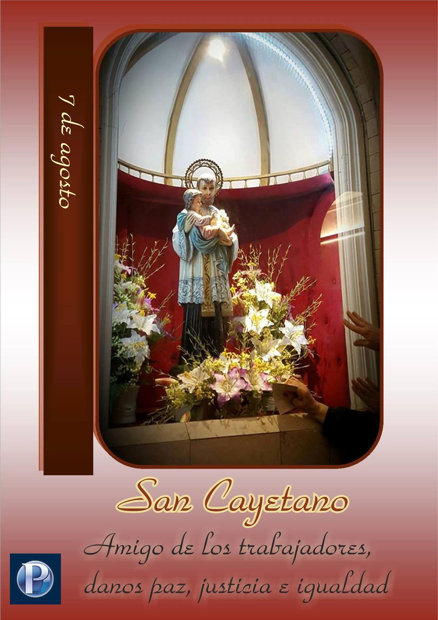 7 de agosto: San Cayetano. Trabajo digno, paz, concordia, prosperidad para nuestros hogares