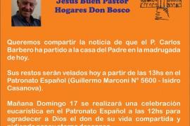 Fallecimiento del Padre Carlitos Barbero SDB – Sábado 16 de septiembre 2017