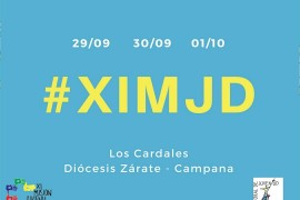 XI Misión Juvenil Diocesana 29, 30 de septiembre y 1 de octubre 2017