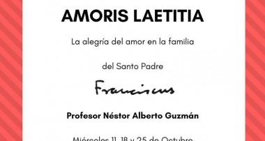 Curso Abierto de Amoris Laetitia: Miércoles 11,18 y 25 de octubre en Campana