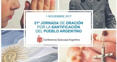 1 de Noviembre: Invitación a la Jornada de Oración por la santificación del pueblo Argentino