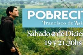 """Sábado 2 de diciembre: Obra POBRECITO """"Francisco de Asis"""" dos funciones en Pilar"""