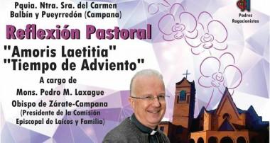 Jueves 7 diciembre 20 hs – Reflexión Pastoral Mons. Laxague en la Pquia. Carmen Campana