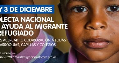 2 y 3 de DICIEMBRE 2017 COLECTA NACIONAL DE AYUDA AL MIGRANTE Y REFUGIADO