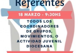 Domingo 18 marzo: III Encuentro de Referentes Juveniles Diocesanos