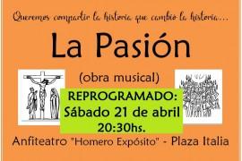 Sábado 21 abril 20:30 hs LA PASIÓN Obra Musical gratuita