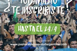 Encuentro Nacional de Jóvenes: Tenés tiempo hasta el 24 de abril para inscribirte