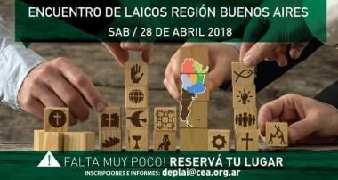 Sábado 28.04.18 Encuentro de Laicos Región Buenos Aires