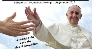Sábado 30 de junio y Domingo 1 de julio 2018 Jornada Mundial de la Caridad del Santo Padre