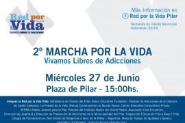Miércoles 27 junio: Vivamos libres de adicciones 2° Marcha por la Vida