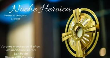 Viernes 31 agosto: Noche Heroica Varones
