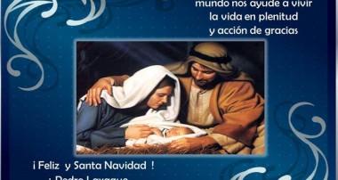 ¡Feliz y Santa Navidad! Saludo de Monseñor Pedro Laxague