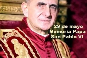 29 mayo: Memoria de San Pablo VI