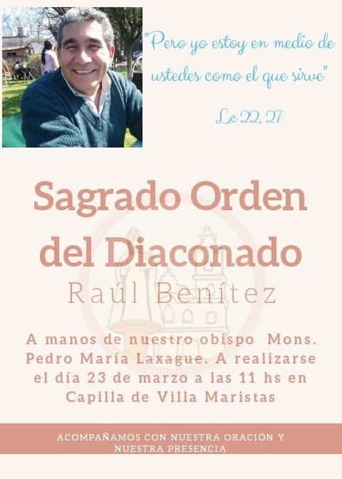 Sábado 23 de marzo: Ordenación Diaconal de Raul Benitez