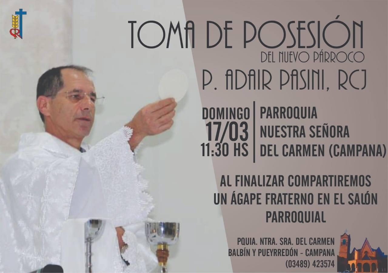 Domingo 17 marzo: Toma de posesión Padre Adarir Pasini rcj