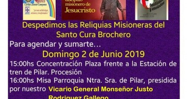 Domingo 2 de domingo 2019: despedimos las reliquias del Santo Cura Brochero