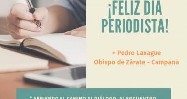 ¡Feliz día del Periodista! Monseñor Pedro Laxague