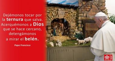 """""""El Hermoso signo del Pesebre"""" Papa Francisco"""