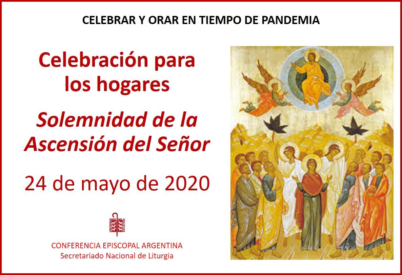 Domingo 24 de mayo: Ascensión del Señor – En casa